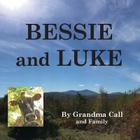 BESSIE and LUKE: A True Story Cover Image