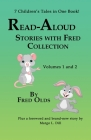 Read-Aloud Stories With Fred Vols 1 and 2 Collection: 7 Children's Tales in One Book Cover Image