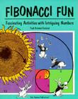 Fibonacci Fun: Fascinating Activities with Intriguing Numbers Book Copyright 1998 Cover Image
