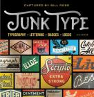Junk Type: Typography - Lettering - Badges - Logos Cover Image