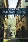 Orvieto as It Was... and Is: A Personal Journal Cover Image