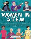 Women in STEM: Women Who Changed Science and the World Pioneers in Science, Technology, Engineering and Math Cover Image