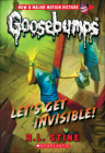 Let's Get Invisible! (Classic Goosebumps #24) Cover Image