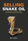 Selling Snake Oil: Investment Lessons from the World's Greatest Frauds Cover Image
