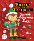 Monkey with a Tool Belt and the Craftiest Christmas Ever! Cover Image