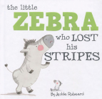 Little Zebra Who Lost His Stripes (Nature Stories) Cover Image