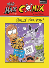 Bully for You!: Book 3 Cover Image