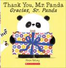 Thank You, Mr. Panda/Gracias, Sr. Panda Cover Image