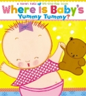 Where Is Baby's Yummy Tummy?: A Karen Katz Lift-the-Flap Book Cover Image