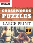 Crosswords Puzzles: Fungate Activity Crosswords Easy large print crossword puzzle books for seniors Classic Vol.98 Cover Image