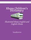 Xhosa Children's Dictionary: Illustrated Xhosa-English and English-Xhosa Cover Image