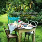 Fruitful: Four Seasons of Fresh Fruit Recipes Cover Image