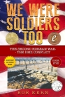 We Were Soldiers Too: The Second Korean War- The DMZ Conflict Cover Image