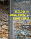 Ecology and Management of Forest Soils Cover Image