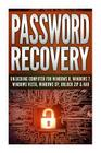 Password Recovery: Unlocking Computer for Windows 8, Windows 7, Windows Vista, Windows XP, Unlock Zip & Rar Unlock Password in 30 Minutes Cover Image