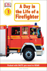 DK Readers L1: Jobs People Do: A Day in the Life of a Firefighter (DK Readers Level 1) Cover Image