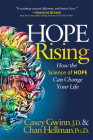 Hope Rising: How the Science of Hope Can Change Your Life Cover Image
