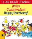 ¡Feliz Cumpleaños! / Happy Birthday! (I Can Read Spanish) Cover Image