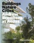 Andrew Bromberg at Aedas: Buildings, Nature, Cities Cover Image