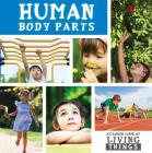 Human Body Parts (Closer Look at Living Things) Cover Image