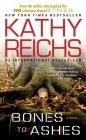Bones to Ashes: A Novel (A Temperance Brennan Novel) Cover Image