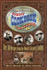 The All-American Cowboy Cookbook: Home Cooking on the Range Cover Image