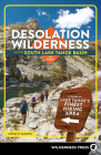 Desolation Wilderness and the South Lake Tahoe Basin: A Guide to Lake Tahoe's Finest Hiking Area Cover Image