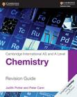 Cambridge International AS and A Level Chemistry Revision Guide (Cambridge International Examinations) Cover Image