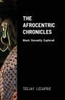 The Afrocentric Chronicles: Black Sexuality Explored Cover Image