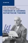 Theodor W. Adorno: Ästhetische Theorie (Klassiker Auslegen #74) Cover Image