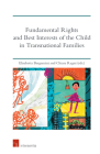 Fundamental Rights and Best Interests of the Child in Transnational Families Cover Image