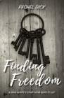 Finding Freedom: A Drug Addict's Story from Death to Life Cover Image