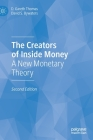 The Creators of Inside Money: A New Monetary Theory Cover Image