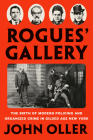 Rogues' Gallery: The Birth of Modern Policing and Organized Crime in Gilded Age New York Cover Image