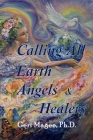 Calling All Earth Angels & Healers Cover Image
