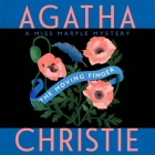 The Moving Finger: A Miss Marple Mystery (Miss Marple Mysteries (Audio) #3) Cover Image