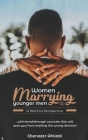 Women Marrying Younger Men: A Biblical Perspective: . . . With breakthrough counsels that will save you from making the wrong choice Cover Image