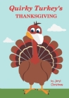 Quirky Turkey's Thanksgiving Cover Image