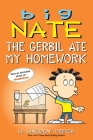 Big Nate: The Gerbil Ate My Homework Cover Image