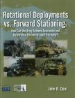 Rotational Deployments vs. Forward Stationing: How Can the Army Achieve Assurance and Deterrence Efficiently and Effectively?: How Can the Army Achieve Assurance and Deterrence Efficiently and Effectively? Cover Image