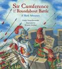 Sir Cumference and the Roundabout Battle Cover Image