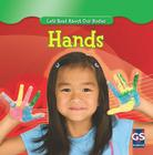 Hands (Let's Read about Our Bodies (Library)) Cover Image