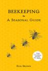 Beekeeping: A Seasonal Guide Cover Image