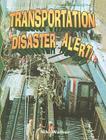 Transportation Disaster Alert! Cover Image