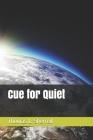 Cue for Quiet Cover Image