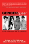 GenderQueer: Voices from Beyond the Sexual Binary Cover Image