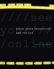 Social Media Archeology and Poetics (Leonardo) Cover Image