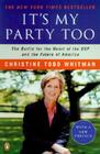 It's My Party Too: The Battle for the Heart of the GOP and the Future of America Cover Image