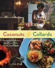 Coconuts and Collards: Recipes and Stories from Puerto Rico to the Deep South Cover Image