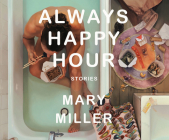 Always Happy Hour: Stories Cover Image